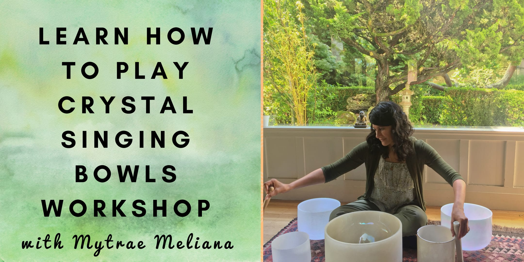 Learn How To Play Crystal Singing Bowls Workshop