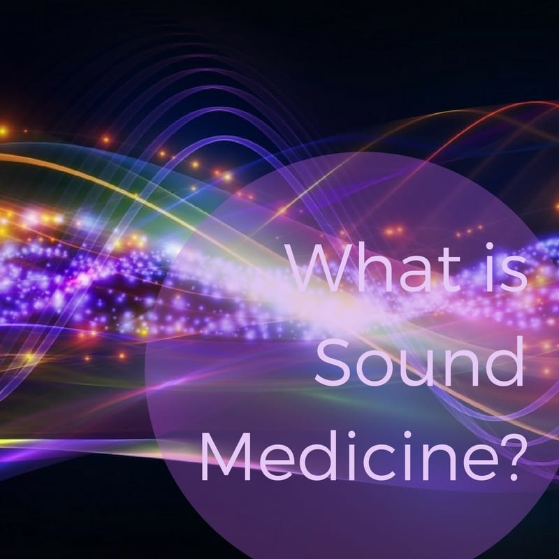 What is Sound Medicine?