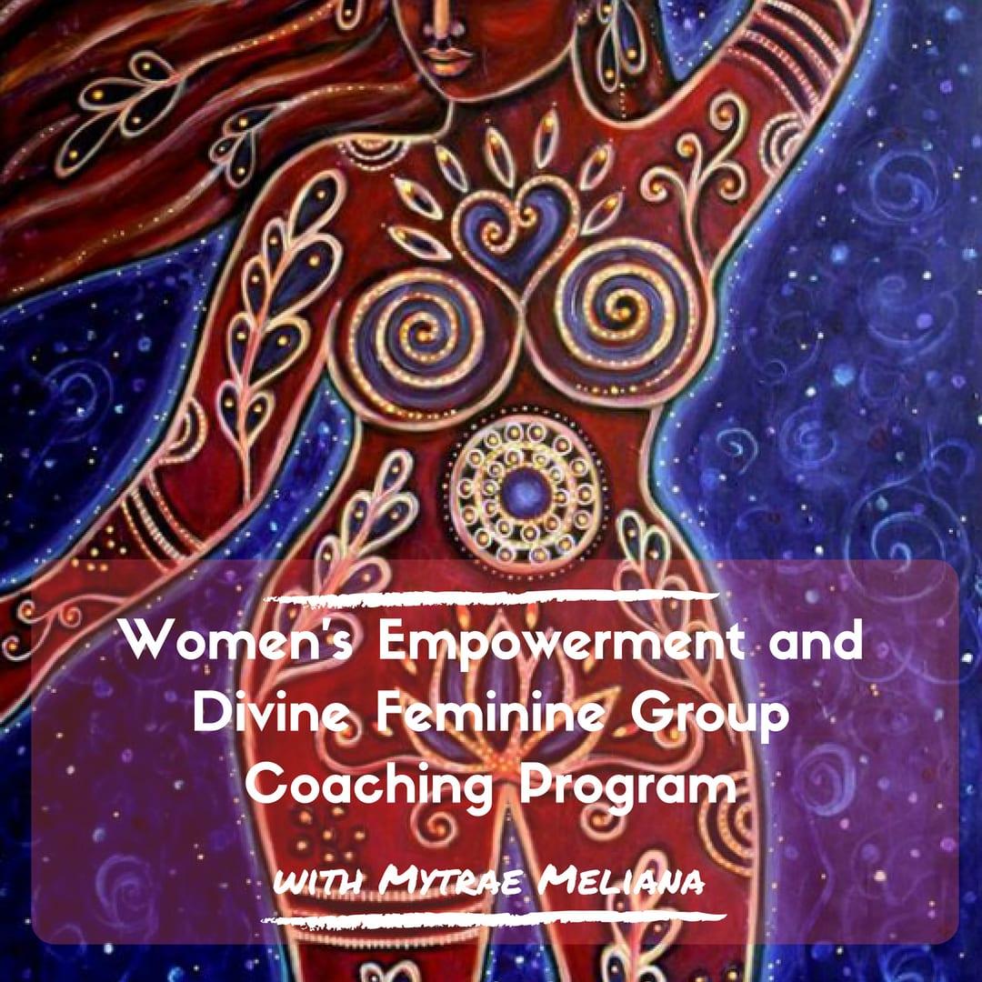 Women's Empowerment and Divine Feminine Circle
