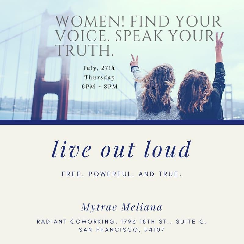 Women! Find Your Voice. Speak Your Truth.