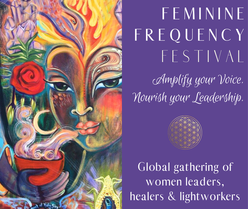 Join me for the Feminine Frequency Festival – Aug 20-28  *FREE*